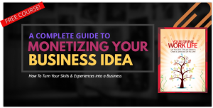 monetize your skills, business idea tips, business idea monetization examples
